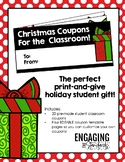 Christmas Coupons for the Classroom - Teacher to Student H