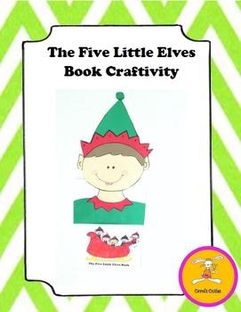 Christmas Craft -Five Little Elves Book/ Craftivity