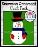 Snowman Ornament Craft (Christmas, Winter)