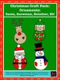 Christmas Craft Value Pack: Ornaments: Santa, Snowman, Reindeer, Elf