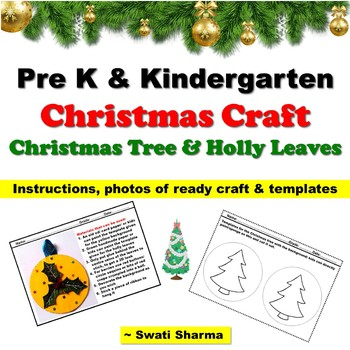 Christmas Craft for Pre K & Kindergarten: Christmas Tree and Holly Leaves
