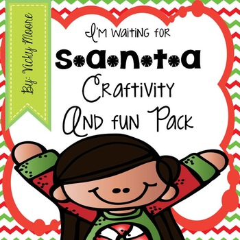 Christmas Craftivity { I'm waiting for Santa }