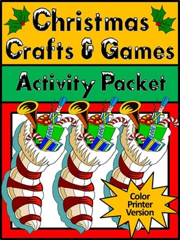 Christmas Craft Activities: Christmas Crafts & Games Activity Packet - Color