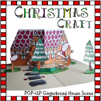 Christmas Crafts - POP-UP Gingerbread House Scene