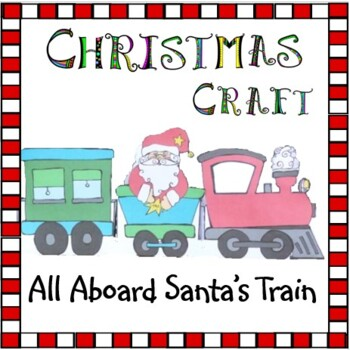 Christmas Crafts - Santa's Christmas Train