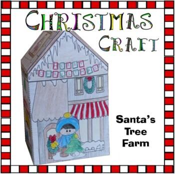 Christmas Crafts - Santa's Tree Farm