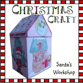 Christmas Crafts - Santa's Workshop