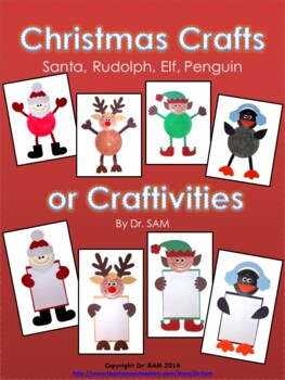 Christmas Crafts or Craftivities: Santa, Rudolph, Elf, Penguin