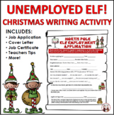 Christmas Writing Activities Unemployed Elf