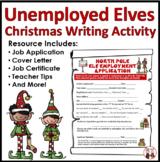 Christmas Writing Activity   Unemployed Elf