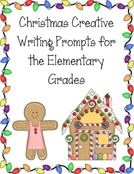 Christmas Creative Writing Prompts For Elementary School By Ms