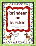 Christmas Creative Writing - Reindeer on Strike