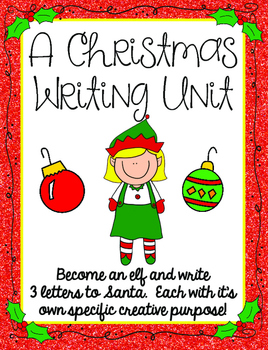 Christmas Creative Writing Unit