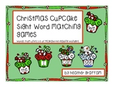 Christmas Cupcake Sight Word Matching Games (Kindergarten)