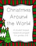 Christmas Customs around the World Research Project grades 3-6