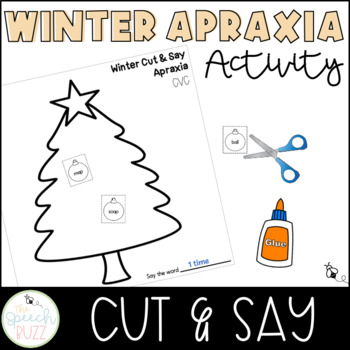Christmas Cut and Say:  Apraxia
