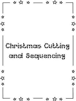 Christmas Cutting and Sequencing