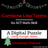 Christmas DIGITAL Combining Like Terms-Compatible w/ Googl