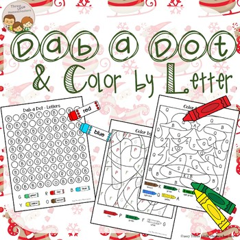 Christmas Dab a Dot and Color by Letter Differentiated No Prep