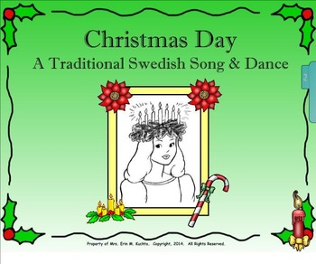 Christmas Day: A Traditional Swedish Song/Dance-Intro. to