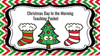 Christmas Day In The Morning By Pearl S Buck Teaching Packet