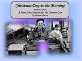 Christmas Day in the Morning Short Story Analysis for the