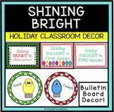Christmas / December Door Decor- Shining Bright in Kindergarten, First, etc..