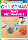 Christmas Decorations - 12 Ornament Designs + 1 Christmas Stocking