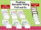Christmas Descriptive Writing Print and Go