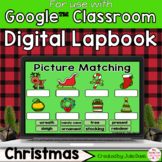 Christmas Digital Interactive Notebook Google Classroom Distance Learning