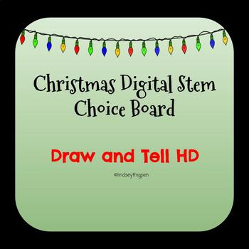 Christmas Digital STEM Choice Board-Draw and Tell HD