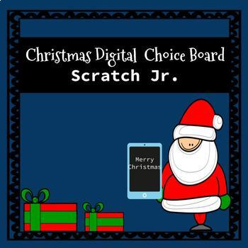 Christmas Digital STEM Choice Board-Scratch Jr.