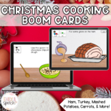 Christmas Dinner Following Cooking Directions Boom Cards | Visual Supports