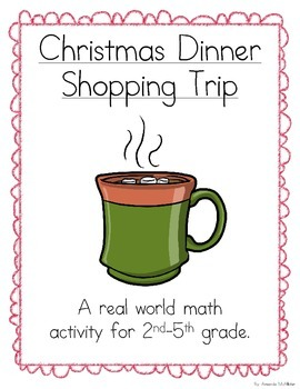 Christmas Dinner Shopping Trip (A Math Activity)