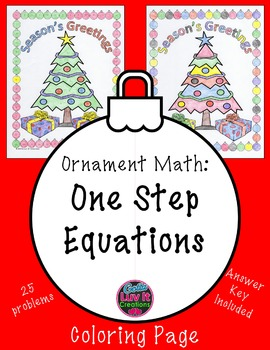 Christmas Math Solving Equations One Step Equations Color Surprise Activity