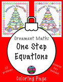 Christmas Math Solving Equations One Step Equations Color