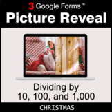 Christmas: Dividing by 10, 100, and 1,000 - Google Forms |