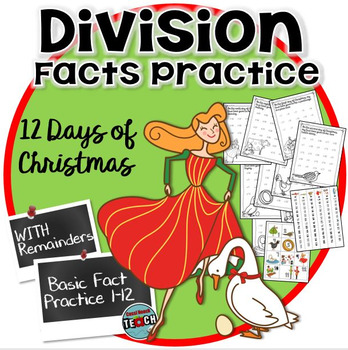 Christmas Division- 12 Days of Christmas Division with Remainders