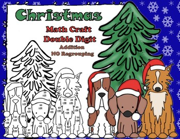 Christmas Dogs Double Digit Addition No Regrouping Math CRAFT