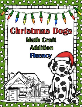 Christmas Dogs Math Fact Fluency Craft