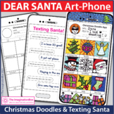 Dear Santa Cell Phone Art | Christmas Coloring Pages