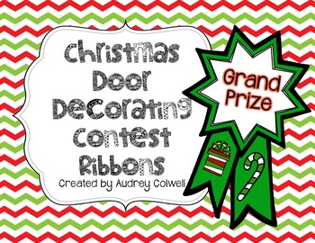 Christmas Door Decorating Contest Ribbons By Mrsacolwell Tpt