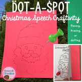 Christmas Dot a Spot Speech Therapy Poke Art Craft