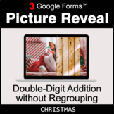 Christmas: Double-Digit Addition without Regrouping - Google Forms Math Game