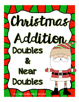 Christmas Addition: Doubles & Doubles Plus 1 (Near Doubles)