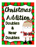 Christmas Addition: Doubles & Doubles Plus 1 (Near Doubles)