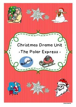 Christmas Drama Unit based on 'The Polar Express' story