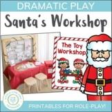 Christmas Dramatic Play - Santa's Workshop