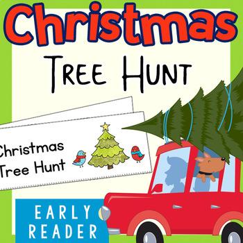 Christmas Early Reader: Christmas Tree Hunt