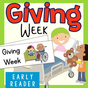 Christmas Early Reader: Giving Week